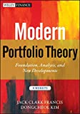 Modern Portfolio Theory, + Website: Foundations, Analysis, and New Developments