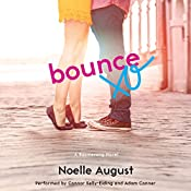 Bounce: A Boomerang Novel | Noelle August
