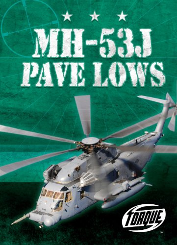 Mh 53j Helicopter - MH-53J Pave Lows (Torque Books: Military Machines)
