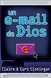 Un E-Mail de Dios, Claire Cloninger and Curt Cloninger, 9879038762