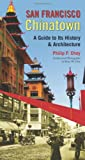 San Francisco Chinatown, Philip P. Choy, 0872865401