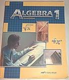 Algebra 1 (A Beka Book) 2nd Edition