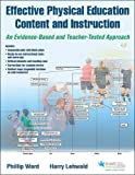 img - for Effective Physical Education Content and Instruction With Web Resource: An Evidence-Based and Teacher-Tested Approach book / textbook / text book