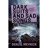 Dark Suits and Sad Songs: A DCI Daley Thriller