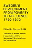 Sweden's Development from Poverty to Affluence, 1750-1970, , 0816607664