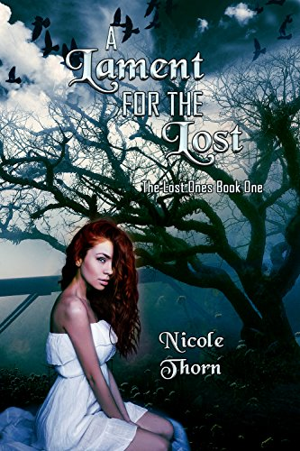 A Lament for the Lost (The Lost Ones Series Book 1)