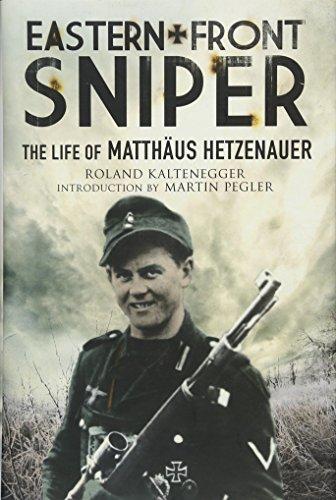 - Eastern Front Sniper: The Life of Matthäus Hetzenauer (Greenhill Sniper Library)