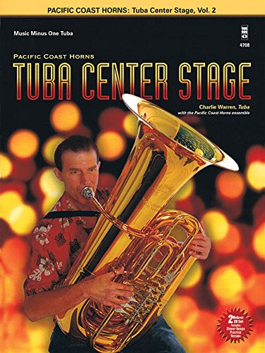 Vol 2 Tuba - Pacific Coast Horns - Tuba Center Stage, Vol. 2: Tuba (B.C.)