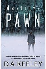Destiny's Pawn (A Peyton Cote Novel Book 3)