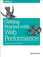 Getting Started with Web Performance Front Cover