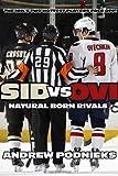 Sid vs. Ovi, Andrew Podnieks, 0771071167