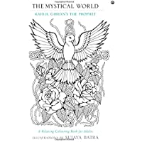 The Mystical World: Khalil Gibran's the Prophet