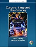 img - for By James A. Rehg - Computer Integrated Manufacturing: 3rd (third) Edition book / textbook / text book