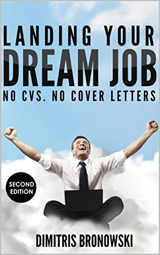 amazon com landing your dream job no cvs no cover letters ebook