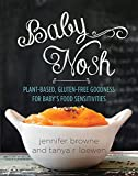 organic baby food book - Baby Nosh: Plant-Based, Gluten-Free Goodness for Baby's Food Sensitivities