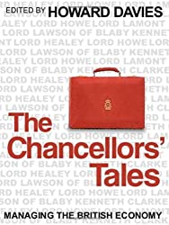 The Chancellors Tales: Managing the British Economy