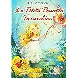 La Petite Poucette (illustré Français Danois édition bilingue): Tommelise  (illustreret Fransk Dansk tosproget udgave) (French Edition)