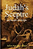 Judah's Sceptre and Joseph's Birthright