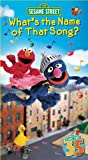 Sesame Street - Whats the Name of That Song? [VHS]
