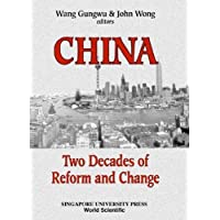 China: Two Decades Of Reform And Change
