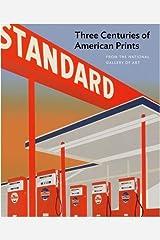 Three Centuries of American Prints Hardcover