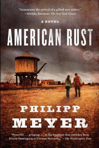 By Philipp Meyer - American Rust: A Novel (Random House Reader's Circle) (12/13/09) pdf