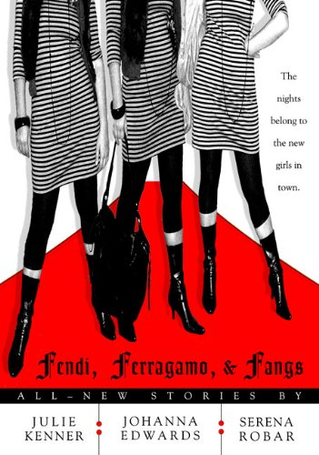Fendi, Ferragamo, and Fangs (Kate Connor, Demon - Buy Fendi