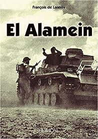 El Alamein par François de Lannoy