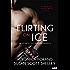 Flirting on Ice (Entangled Lovestruck) (Atlantic City Hustlers)