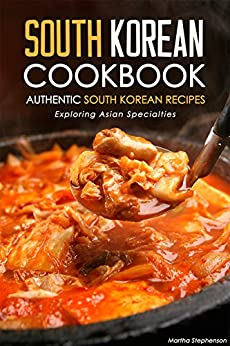 South Korean Cookbook Authentic Specialties ebook
