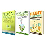 Frugal Lifestyle Box Set (3 in 1): Your Complete Guide To Frugal Living Tips And How To Reduce Your Expenses (How To Save Money, Cutting Back, Less Is More, Living Frugal)