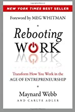 Rebooting Work: Transform How You Work in the Age of Entrepreneurship
