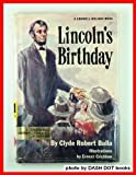 Lincoln's Birthday, Clyde Robert Bulla, 0690494505