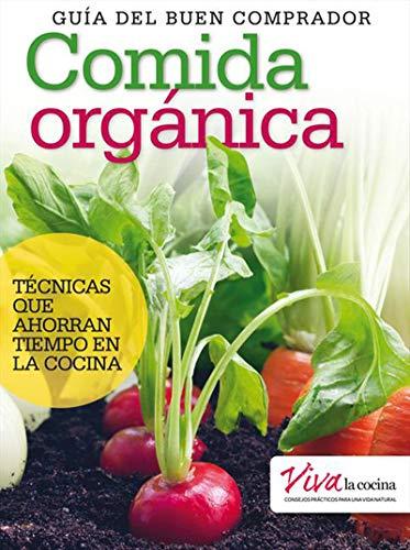 Amazon Com Comida Organica Guia Del Buen Comprador Spanish