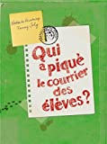 vignette de 'Qui a piqué le courrier des élèves ? (Fanny Joly)'