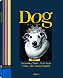 Dog: Portraits of Eighty-Eight Dogs and one