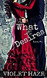 What He Desires (Luna Book 2)