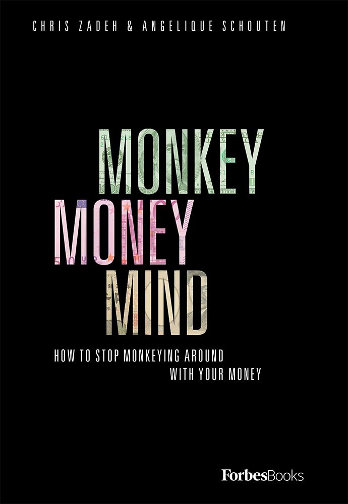 Monkey Money Mind: How To Stop Monkeying Around With Your