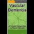 Vascular Dementia: An Inside Perspective by Paulan Gordon
