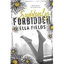 Suddenly Forbidden