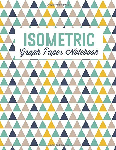 Isometric Graph Paper Notebook For 3D Design Sketches Graphics