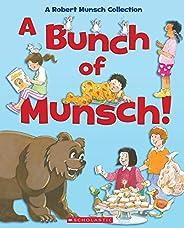 Bunch of Munsch!, A: A Robert Munsch Collection