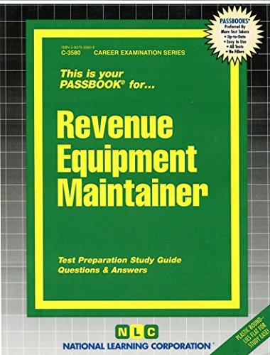 Revenue Equipment Maintainer(Passbooks) (Career Examination Passbooks)