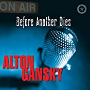 Before Another Dies | Alton Gansky