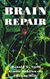 img - for Brain Repair by Donald G. Stein (1995-01-01) book / textbook / text book