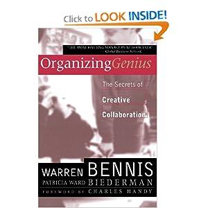 Organizing Genius Warren Bennis and Patricia Ward Biederman
