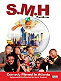 SMH The Movie