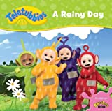 Teletubbies: A Rainy Day (Teletubbies board storybooks)