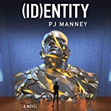 (ID)entity: Phoenix Horizon, Book 2 Audiobook by PJ Manney Narrated by David deVries