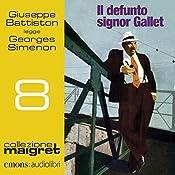Il defunto signor Gallet (Maigret 8) | Georges Simenon